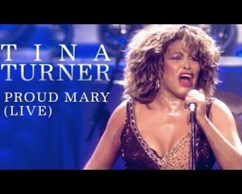 Proud Mary / Tina Tuner